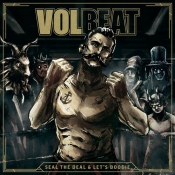 CD  VOLBEAT - Seal The Deal & Let's Boogie
