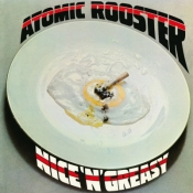 LP ATOMIC ROOSTER-Nice 'N' Greasy