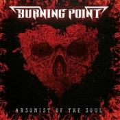 CD BURNING POINT - ARSONIST OF THE SOUL
