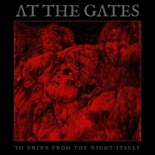 CD At the Gates-To Drink from the Night Itself