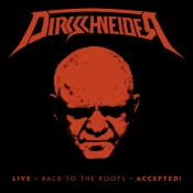 2CDDVD DIRKSCHNEIDER-  LIVE: BACK TO THE ROOTS - ACCEPTED