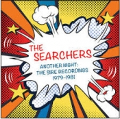 2CD  THE SEARCHERS-ANOTHER NIGHT: THE SIRE RECORDINGS 1979-1981