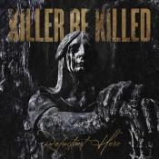 CD  KILLER BE KILLED - RELUCTANT HERO