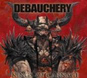 CD  DEBAUCHERY KINGS OF CARNAGE