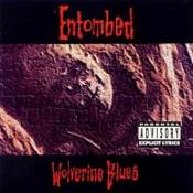 LP ENTOMBED - WOLVERINE BLUES
