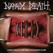 2CD  Napalm Death-Coded Smears And More Uncommon Slurs