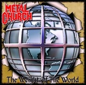 CD  METAL CHURCH - THE WEIGHT OF THE WORLD