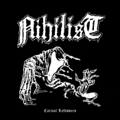 CD NIHILIST - CARNAL LEFTOVERS