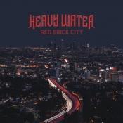 CD  HEAVY WATER -RED BRICK CITY