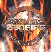 CD BONFIRE-Fuel To The Flames