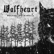 LP WOLFHEART - WOLVES OF KARELIA
