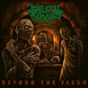 LP SKELETAL REMAINS -Beyond The Flesh