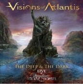 CD VISIONS OF ATLANTIS - THE DEEP & THE DARK LIVE