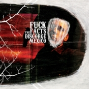CD FUCK THE FACTS - DISGORGE MEXICO