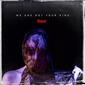 CD  Slipknot-We Are Not Your Kind