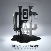 CD HEART OF A COWARD - THE DISCONECTED