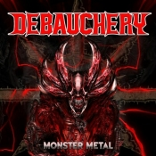 LP  DEBAUCHERY - MONSTER METAL