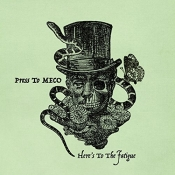CD  PRESS TO MECO-HERE'S TO THE FATIGUE