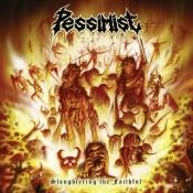 CD PESSIMIST - SLAUGHTERING THE FAITHFULL