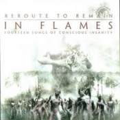 CD IN FLAMES - REROUTE TO REMAIN