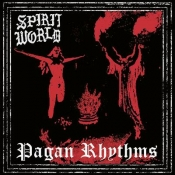 LP  SPIRITWORLD - PAGAN RHYTHMS