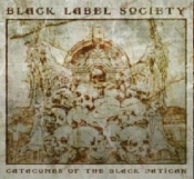 CD BLACK LABEL SOCIETY- CATACOMBS OF THE BLACK VATICAN