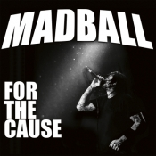 CD MADBALL - FOR THE CAUSE
