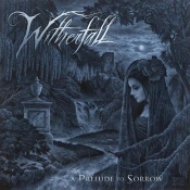 CD WITHERFALL-A PRELUDE TO SORROW -LTD-