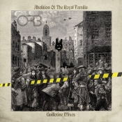 CD ORB, THE - ABOLITION OF THE ROYAL FAMILIA - GUILLOTINE MIXES