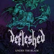 LP DEFLESHED - UNDER THE BLADE LTD.