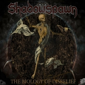 CD SHADOWSPAWN -The Biology Of Disbelief