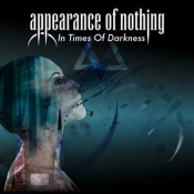 CD Appearance of Nothing-In Times of Darkness