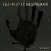 CD  Tyler Bryant & The Shakedown-THE WAYSIDE