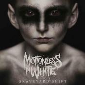CD Motionless In White-Graveyard Shift