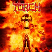 CD  TORCH - REIGNITED