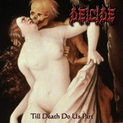 CD DEICIDE - Till Death Do Us Part