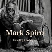 CD  SPIRO, MARK - TRAVELING COWBOYS