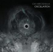 CDdigi OH HIROSHIMA - OSCILLATION
