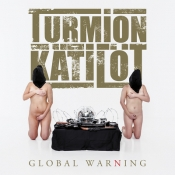 CD TURMION KATILOT - GLOBAL WARNING