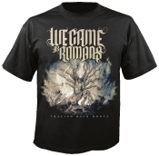 tričko WE CAME AS ROMANS Tracing back roots