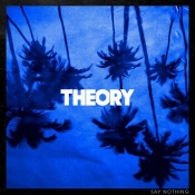 CD THEORY OF A DEADMAN-SAY NOTHING