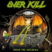 CD OVERKILL-UNDER THE INFLUENCE