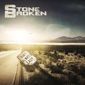 CD Stone Broken-Ain't Always Easy Ltd.