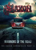 BRD/CD COMBO  SAXON-WARRIORS OF THE ROAD-THE SAXON CHRONICLES