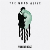 CD The Word Alive-Violent Noisenn