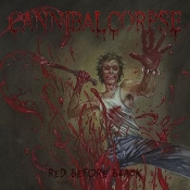 CD CANNIBAL CORPSE - Red before black