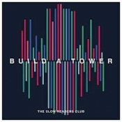 CD SLOW READERS CLUB-BUILD A TOWER