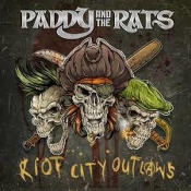 CD PADDY AND THE RATS-Riot City Outlaws