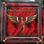LP  HUMAN FORTRESS - EPIC TALES & UNTOLD STORIES