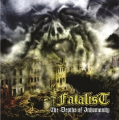 CD FATALIST-The Depths of Inhumanity